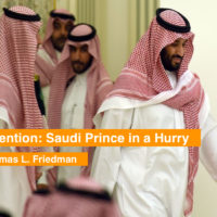 Attention: Saudi Prince in a Hurry-Thomas L. Friedman
